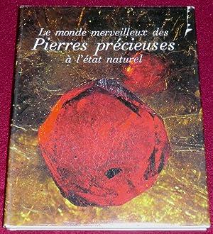 LE MONDE MERVEILLEUX DES PIERRES PRECIEUSES A: BARIAND Pierre (Textes),
