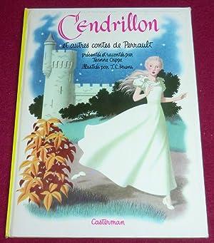 CENDRILLON et autres contes de Perrault: PERRAULT, CAPPE Jeanne (présentés et racontés par)