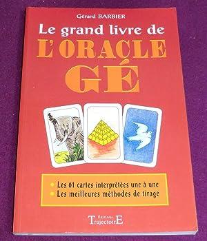 Le grand livre de l'ORACLE GE: BARBIER Gérard