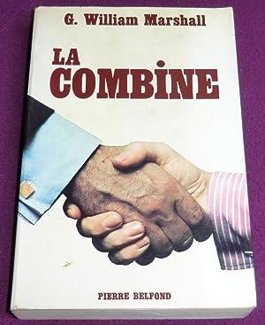 "LA COMBINE ""The Deal"": MARSHALL G. William"