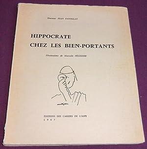 HIPPOCRATE CHEZ LES BIEN-PORTANTS: FAYOLLAT Jean (Docteur)