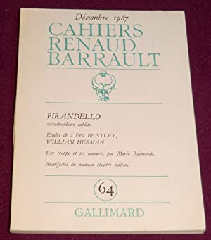 I- PIRANDELLO II- Le nouveau théâtre italien: CAHIERS DE LA