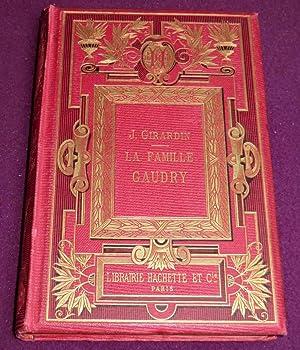 LA FAMILLE GAUDRY: GIRARDIN J.