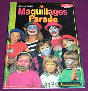 MAQUILLAGES PARADE: ALEGRE Jean-Paul