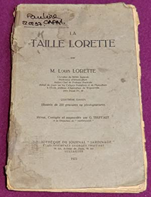 LA TAILLE LORETTE: LORETTE Louis