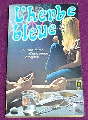 L'HERBE BLEUE - Journal d'une jeune fille: Anonyme