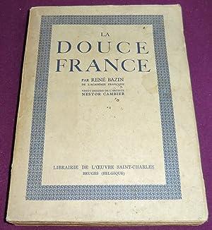LA DOUCE FRANCE: BAZIN René