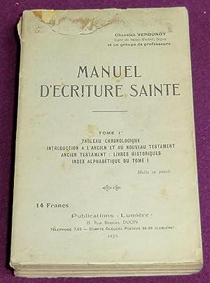 MANUEL D'ECRITURE SAINTE - Tome 1er : VERDUNOY (Chanoine)