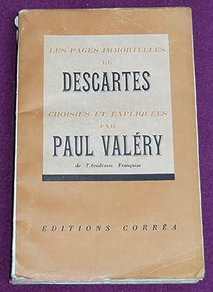 LES PAGES IMMORTELLES DE DESCARTES choisies et: DESCARTES, VALERY Paul
