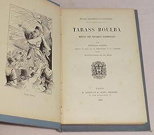 TARASS BOULBA - Moeurs des cosaques zaporogues: GOGOL Nicolas