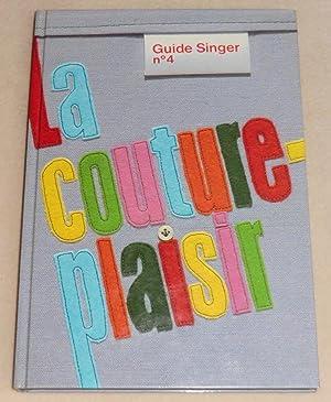LA COUTURE-PLAISIR - Guide Singer n° 4: Collectif