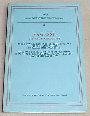 SAGESSE DE PAUL VERLAINE - Texte établi,: SIMON Pierre-Henri, FAUDEMAY
