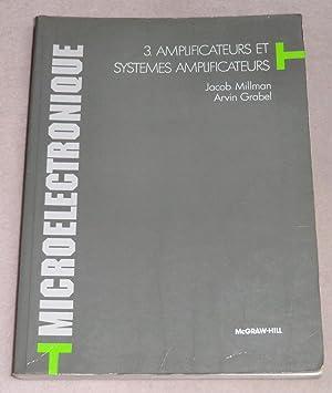 MICROELECTRONIQUE - 3. Amplificateurs et systèmes amplificateurs: MILLMAN Jacob, GRABEL