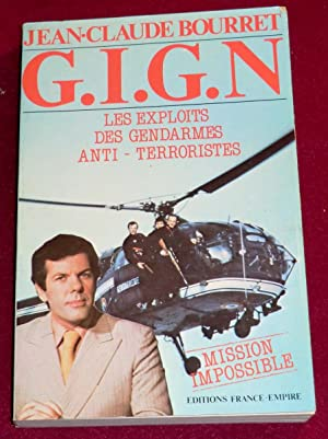 G.I.G.N. - Mission impossible - Les exploits: BOURRET Jean-Claude