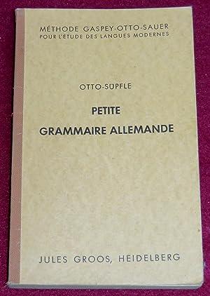 PETITE GRAMMAIRE ALLEMANDE avec de nombreux exercices: OTTO Emile, SUPFLE