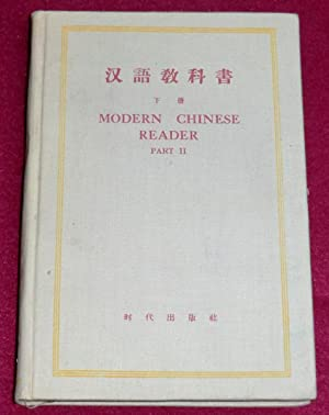 MODERN CHINESE READER - Part 2 -: Collectif