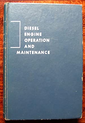 Diesel Engine Operation and Maintenance: V.L. Maleev