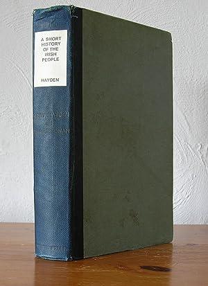 A Short History of the Irish People: Mary Hayden (Author),