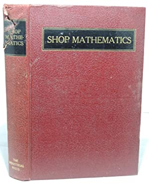 Shop Mathematics - A Treatise on Applied: Erik Oberg and