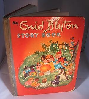 My Enid Blyton Story Book: Enid Blyton
