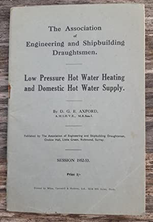 Low Pressure Hot Water Heating and Domestic: D G E