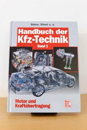 Handbuch der KFZ Technik Band 1, Motor und Kraftübertragung von ...
