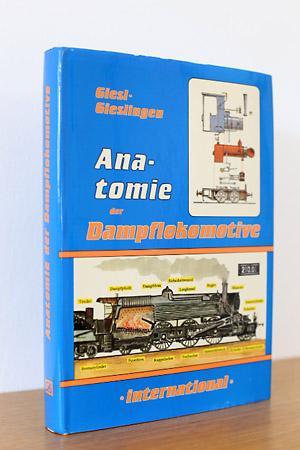 9783854160892 - Anatomie der Dampflokomotive - international von ...
