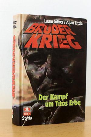 Bruder Krieg - Der Kampf um Titos: Silber, Laura /