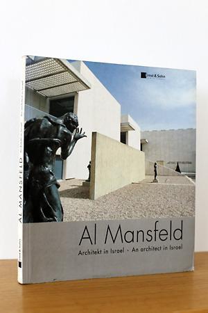 Al Mansfeld - Architekt in Israel -: Teut, Anna