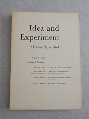 IDEA AND EXPERIMENT: A University at Work Volume I:1 To Volume IV:3-4: Stephen C. Pepper, Hans ...