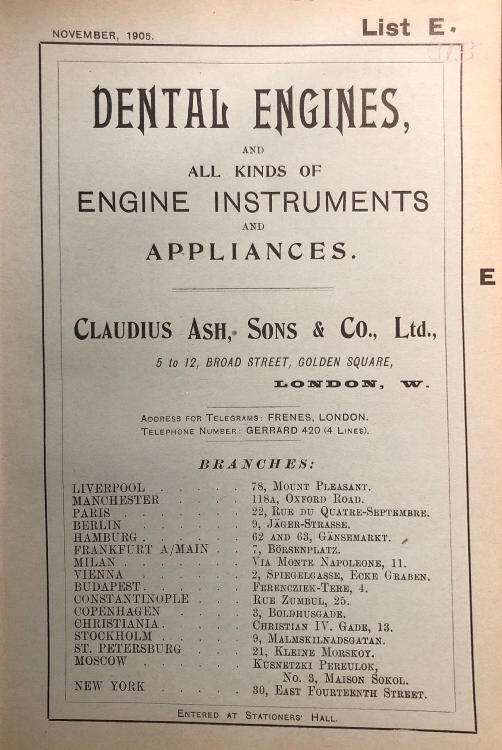 DENTAL ENGINES, AND ALL KINDS OF ENGINE INSTRUMENTS AND APPLIANCES. List E. Early Dental Trade Catalogue Good Softcover pp. 72. Contains illustrations throughout. This item is an illustrated catalogue of professional dental equipment and appliances issued by Claudius As