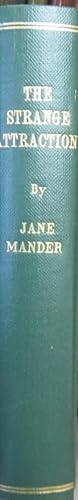 The Strange Attraction: Mander, Jane