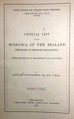Critical List of the Mollusca of New Zealand Contained in European Collections. With References to ...