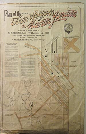 Plan of the Town & Suburbs of Marton Junction to be sold By Public Auction By MacDonald, Wilson...