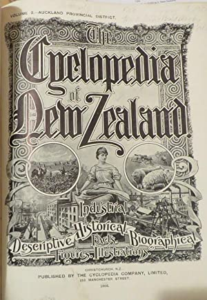 CYCLOPEDIA OF NEW ZEALAND Vol. 2 Auckland Provincial District.