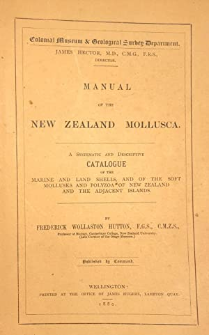 Manual of the New Zealand Mollusca. A: HUTTON, Frederick Wollaston