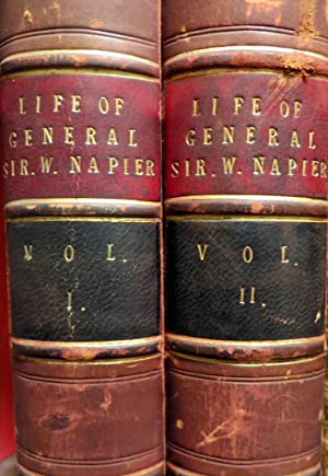 LIfe of General Sir William Napier, K.C.B. 2 Volumes: BRUCE, H.A.