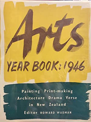 1946: Second Year Book of the Arts in New Zealand: WADMAN, Howard (editor)