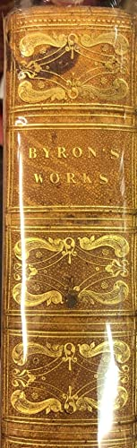 The Poetical Works of Lord Byron. Collected and Arranged with Notes and Illustrations