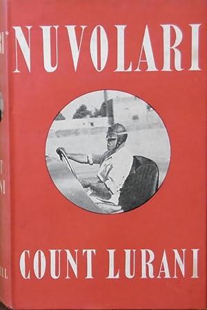 Nuvolari ; Translated By John Eason Gibson: LURANI, Giovanni, Count and Luigi MARINATTO
