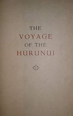 The Voyage of the Hurunui A Ballad: CRESWELL, D'arcy