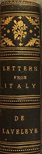 Letters from Italy Translated by Mrs Throrpe: De LAVELEYE, M Emile