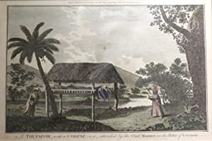 A Toupapow with a Corpse on it Attended By the Chief Mourner in His Habit of Ceremony Engraving