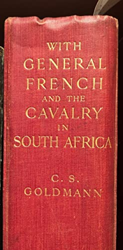 With General French and the Cavalry in South Africa