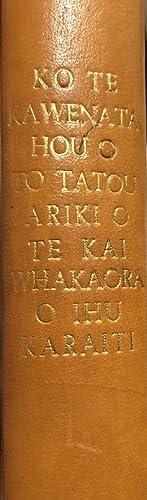 Ko Te Kawenata Hou o to Tatou: MAUNSELL, Robert &