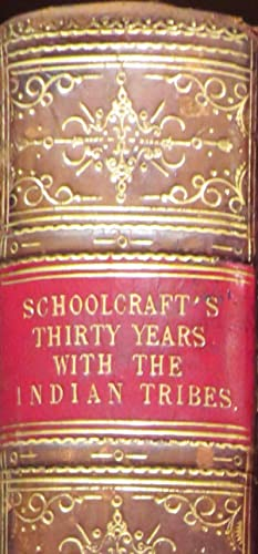 Personal Memoirs of a Residence of Thirty Years With the Indian Tribes on the American Frontier.