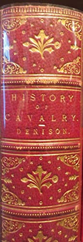 A History of Cavalry from the Earliest Times with Lessons for the Future.