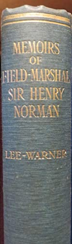Memoirs of Field-Marshal Sir Henry Wylie Norman
