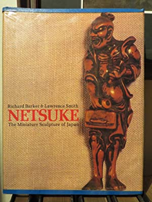 Netsuke - The Miniature Sculpture of Japan