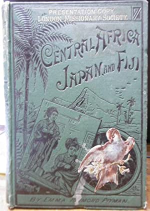 Central Africa, Japan and Fiji A story of Missionary Enterprise, Trials and Triumphs: THE ATHENIAN ...